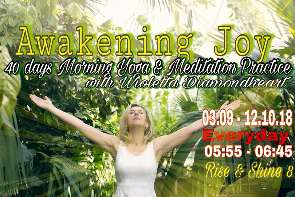 Awakening Joy - 40 days on line morning yoga practice
