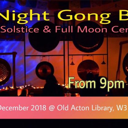 All Night Gong Bath - Winter Solstice & Full Moon in Cancer