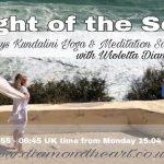Light of The Soul, 40 days morning Kundalini & Meditation