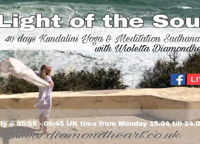 Light of The Soul, 40 days morning Kundalini & Meditation