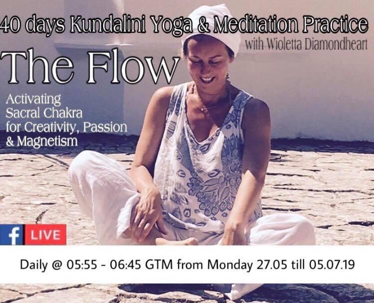 The Flow, 40 days live of FB morning Kundalini & Meditation