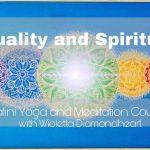 Sexuality and Spirituality – Awakened You