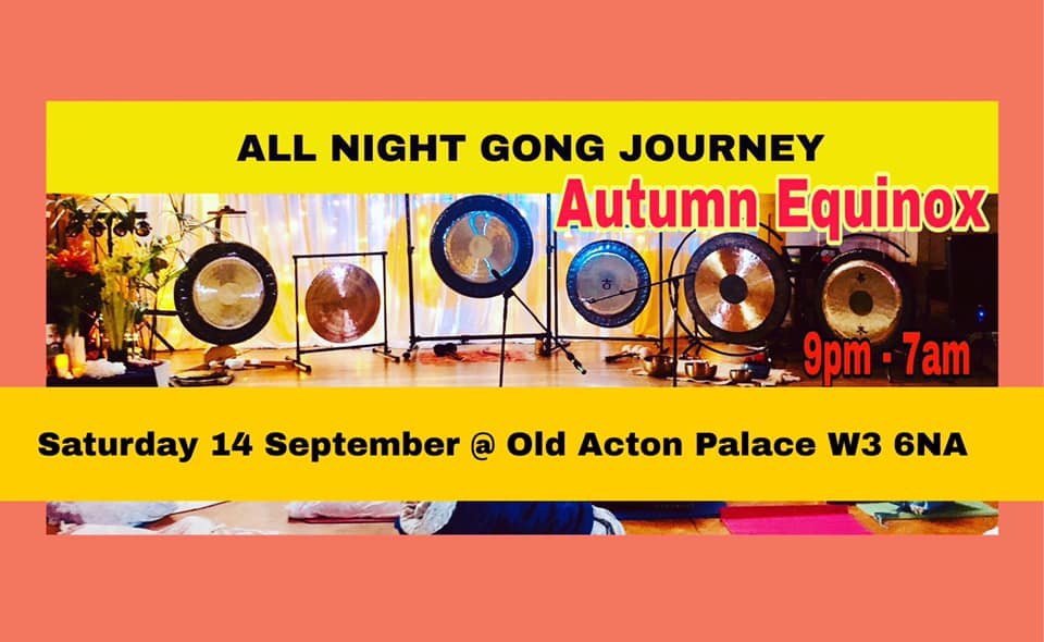 All Night Gong Journey - Autumn Equinox
