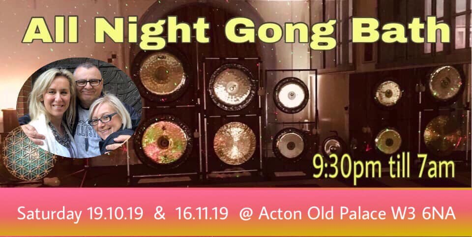 All Night Gong Journeys - monthly event
